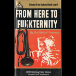 From Here To Funkternity